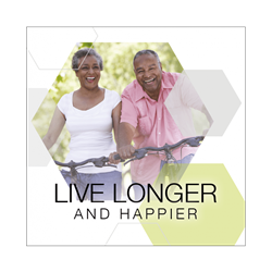 Live Longer and Happier